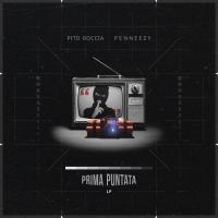 Pito Roccia e Penneezy insieme per il ritorno dell'hardCore in Italia. Prima Puntata é il disco