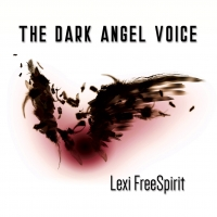 LEXI FREESPIRIT  IL NUOVO ALBUM THE DARK ANGEL VOICE