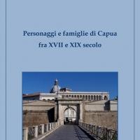 Proprietari e famiglie di Capua fra XVII e XIX secolo
