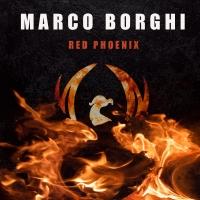 Red Phoenix, il nuovo disco di Marco Borghi