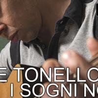 """Esce """"I Sogni Non Tuoi"""": in radio il nuovo singolo del cantautore Davide Tonello."""