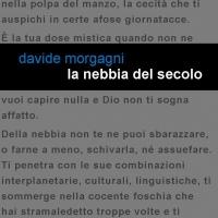 """Edizioni Leucotea e la collana Project annunciano l'uscita del romanzo di Davide Morgagni """"La nebbia del secolo"""""""