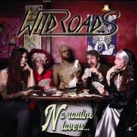 No Routine Lovers, il nuovo disco dei Wildroads