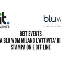 BEIT Events affida a Blu Wom Milano l'attivita' di ufficio stampa on e off line
