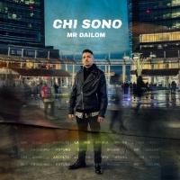 """""""Chi sono"""", il quarto singolo di Mr Dailom, quarto estratto dal disco """"Vita da Cane"""""""