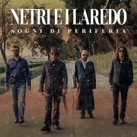"""""""Nel mio monolocale"""", il nuovo singolo della band Netri e i Laredo"""
