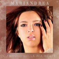 """""""Passano"""", il nuovo singolo di Mariandrea"""