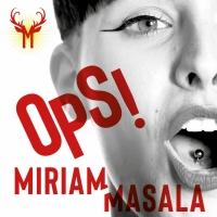 """Miriam Masala in radio con il nuovo singolo """"OPS!""""Miriam Masala in radio con il nuovo singolo """"OPS!"""""""