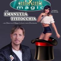 CentoXCento Magic con il Mago Heldin ed Emanuela Tittocchia.