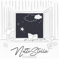 """ELISABETTA ARPELLINO """"NOTTE STELLA"""" è il singolo che accompagna l'uscita dell'ep """"Da dove riparto"""""""