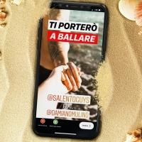 """Salento Guys feat. Damiano Mulin in radio e nei digtal store con """"Ti porterò a ballare"""""""
