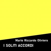 """Edizioni Leucotea in collaborazione con la collana Project annuncia l'uscita in formato e Book del romanzo di Mario Riccardo Oliviero """"I soliti accordi"""""""