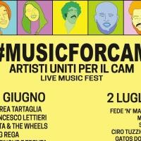 #MUSICFORCAM Artisti uniti per il CAM - Live Music Fest