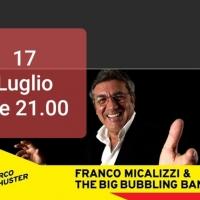 CALIBRO 70's  - FRANCO MICALIZZI & THE BIG BUBBLING BAND, in concerto il 17 luglio a Parco Schuster
