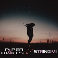 "Paper Walls ""Stringimi"""