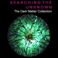 Enrico Magnani, Searching the Unknown. The Dark Matter Collection