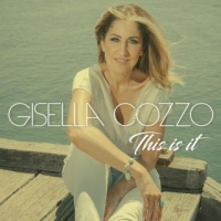 Il potere della fiducia: THIS IS IT Il nuovo singolo (messaggio) di Gisella Cozzo