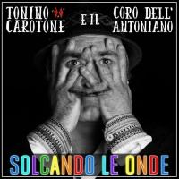 """Tonino Carotone e il Coro dell'Antoniano """"Solcando le onde"""""""