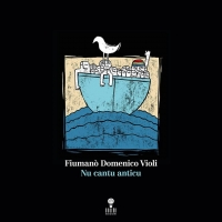 """Fiumanò Domenico Violi """"Nu cantu anticu"""""""