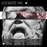 Socrate fuori con Tra ieri e Domani, da Napoli a Los Angeles passando per il club e le  Jam