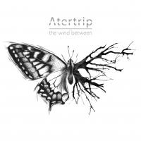 """""""The Wind Between"""", il disco d'esordio degli Atertrip è finalmente disponibile!"""
