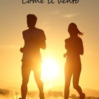 'Come il vento', il romanzo d'esordio del giovane autore Andrea Ros