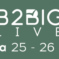 B2BIG® Live: il 25 e 26 ottobre a Bologna l'evento dell'anno sul marketing B2B in Italia