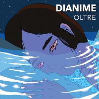 """""""Oltre"""", il nuovo singolo delle Dianime"""
