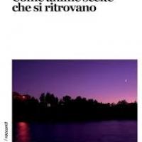 Gianni Verdoliva presenta la raccolta di racconti Come anime scelte che si ritrovano
