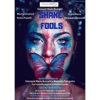 "Mercoledì 9 ottobre il debutto della pièce ""Shake Fools""."