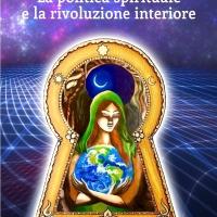 Domenico Campanelli presenta il saggio La politica spirituale e la rivoluzione interiore