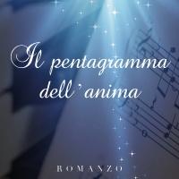 """STEFANIA BONOMI """"IL PENTAGRAMMA DELL'ANIMA"""" È IL NUOVO ROMANZO DELLA GIORNALISTA MILANESE"""