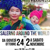 SALERNO AROUND THE WORLD – IL VIAGGIO, Palazzo Fruscione Salerno da giovedì 24 ottobre a sabato 2 novembre 2019