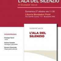 """- Brusciano: Domenica 27 ottobre il poeta Giuseppe Vacca con """"L'Ala del Silenzio"""" sarà ospite al Mondadori Point. (Scritto da Antonio Castaldo)"""