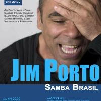 SAMBA BRASIL - La più bella musica brasiliana con il famoso JIM PORTO il 30 ottobre al Teatro Arciliuto