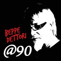 """BEPPE DETTORI """"MENTRE PASSA"""" è il secondo singolo estratto dall'album @90"""