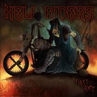 """""""First Race"""", il disco d'esordio degli Hell Riders è ora disponibile!"""