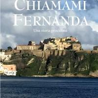 """Nazario D'Amato presenta il romanzo """"Chiamami Fernanda – Una storia procidana"""""""