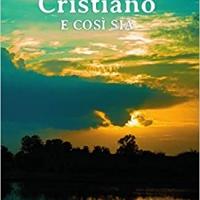 """Luciana Pietraccini presenta il romanzo """"Cristiano e così sia"""""""