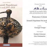 Gli Armaioli Napoletani del XVI e XVII secolo viaggio storico e militare nell'artigianato dell'epoca
