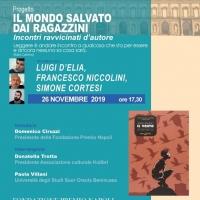 La Fondazione Premio Napoli, ospita l'ultimo incontro ravvicinato d'autore del progetto «Il mondo salvato dai ragazzini»