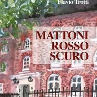 """Flavio Trotti presenta la raccolta di racconti """"Mattoni rosso scuro"""""""