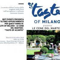 """Beit Events presenta l'ultimo appuntamento per quest'anno di Taste Of Milano - Le Cene Del Martedì: """"Taste Of Acanto"""""""
