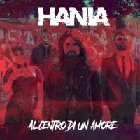 """HANIA """"Al centro di un amore"""" in radio e nei digital store dal 16 Dicembre"""