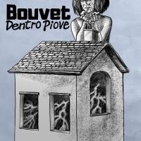 """Bouvet """"Dentro Piove"""" è la canzone che ha portato il cantautore toscano a gareggiare fra i finalisti di Area Sanremo 2019"""