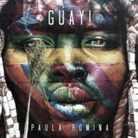 """PAULA ROMINA """"GUAY!"""" è il singolo della giovanissima artista ecuadoregna"""
