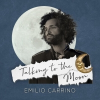 "Emilio Carrino ""Talking to the moon"" black music e brit pop si incontrano nel nuovo brano del cantautore napoletano"