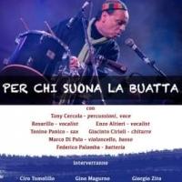 Per chi suona la buatta: Tony Cercola in concerto al teatro Bolivar