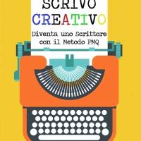 """Jacopo Lupi presenta il manuale di scrittura """"Scrivo creativo. Diventa uno scrittore con il metodo PMQ"""""""