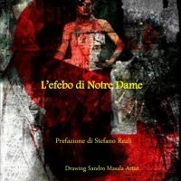 L'efebo di Notre Dame opera del critico d'arte Melinda Miceli recensito dal regista Stefano Reali